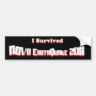 I Survived NOVA EarthQuake 2011 Car Bumper Sticker