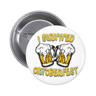 I Survived Oktoberfest Button