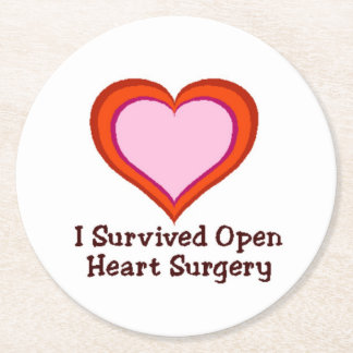 I Survived Open Heart Surgery2 Round Paper Coaster