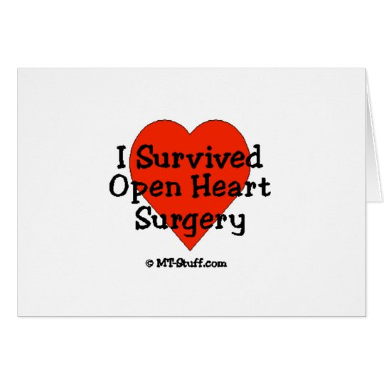 I Survived Open Heart Surgery Card
