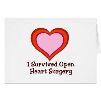 I Survived Open Heart Surgery Greeting Card