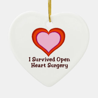 I Survived Open Heart Surgery Ceramic Ornament