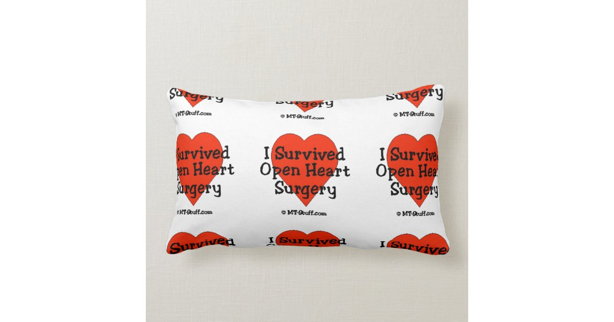 I Survived Open Heart Surgery Lumbar Pillow Zazzle Com