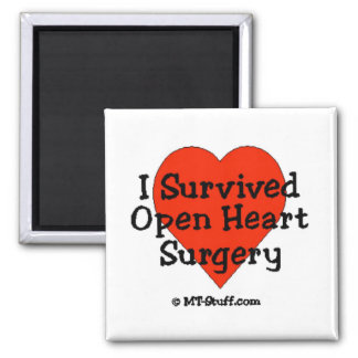 I Survived Open Heart Surgery Refrigerator Magnet
