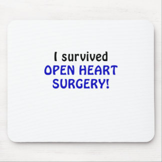 I Survived Open Heart Surgery Mouse Pad