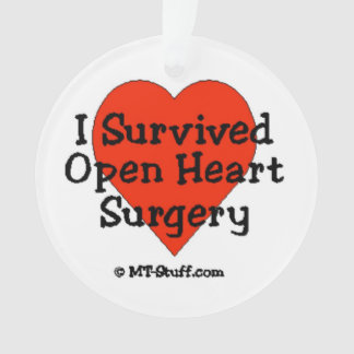 I Survived Open Heart Surgery Ornament