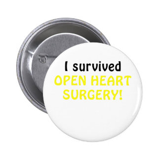 I Survived Open Heart Surgery Pinback Button