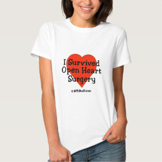 I Survived Open Heart Surgery T-shirts