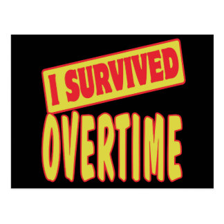 I SURVIVED OVERTIME POSTCARD