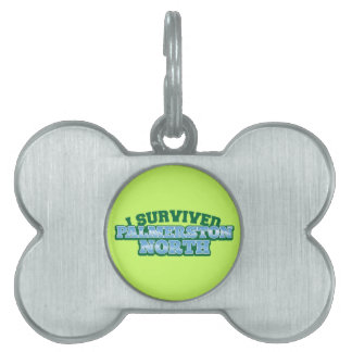 I Survived PALMERSTON NORTH Pet Tag
