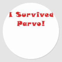 I Survived Parvo Classic Round Sticker