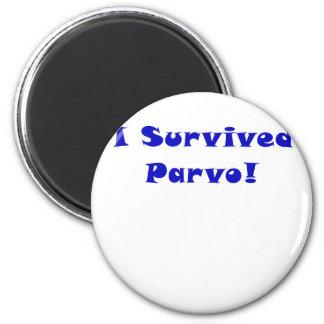 I Survived Parvo Magnet