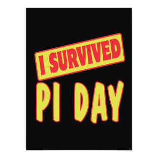 I SURVIVED PI DAY 6.5X8.75 PAPER INVITATION CARD