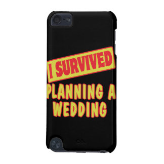 I SURVIVED PLANNING A WEDDING iPod TOUCH (5TH GENERATION) CASE