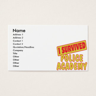 I SURVIVED POLICE ACADEMY BUSINESS CARD
