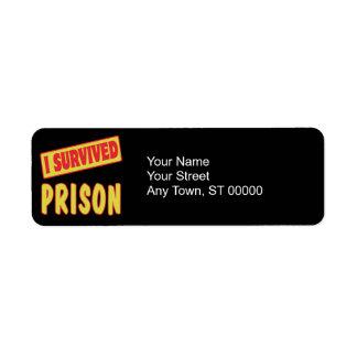 I SURVIVED PRISON RETURN ADDRESS LABEL