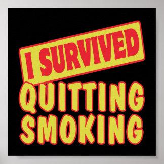 I SURVIVED QUITTING SMOKING POSTER