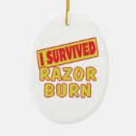I SURVIVED RAZOR BURN CHRISTMAS ORNAMENT