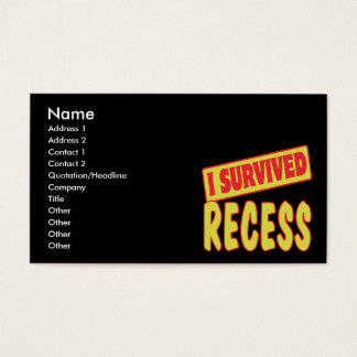 I SURVIVED RECESS BUSINESS CARD