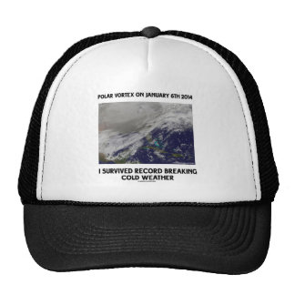 I Survived Record Breaking Cold Weather Trucker Hat
