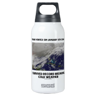 I Survived Record Breaking Cold Weather Insulated Water Bottle