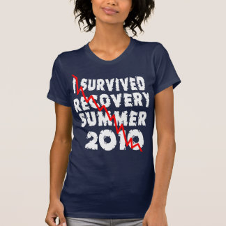 I Survived Recovery Summer! T-Shirt