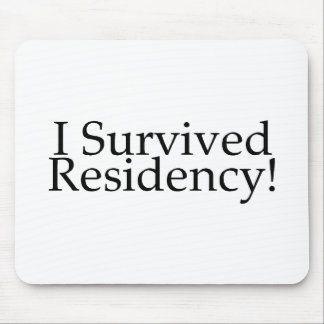I Survived Residency! Mouse Pad