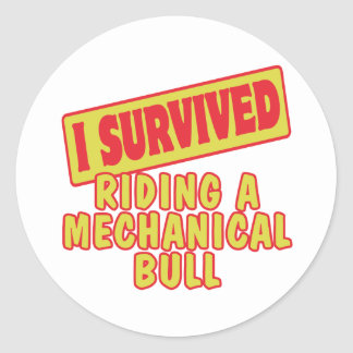 I SURVIVED RIDING A MECHANICAL BULL CLASSIC ROUND STICKER
