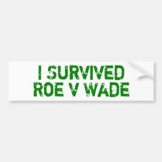 I Survived Roe V Wade Car Bumper Sticker