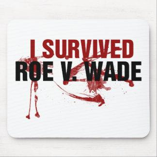 I survived Roe V Wade Mouse Pads