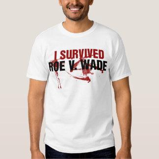 I survived Roe V Wade T-shirt