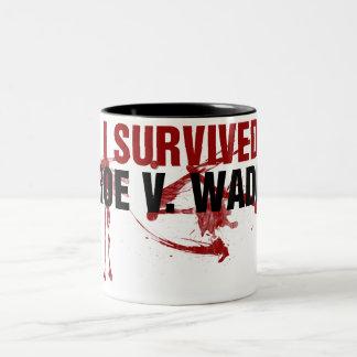 I survived Roe V Wade Two-Tone Coffee Mug