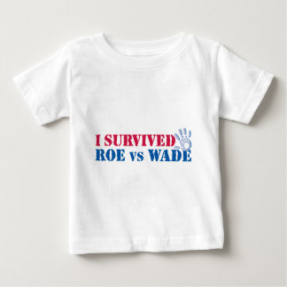 I survived Roe vs Wade (hand) Baby T-Shirt