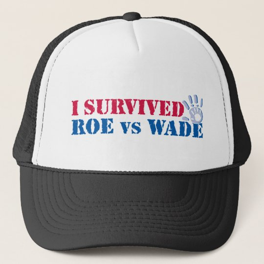 I survived Roe vs Wade (hand) Trucker Hat