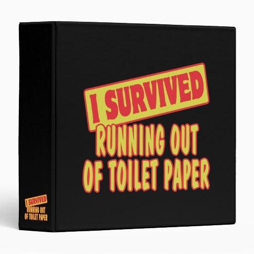 I SURVIVED RUNNING OUT OF TOILET PAPER VINYL BINDER