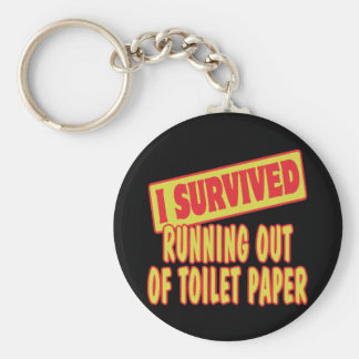 I SURVIVED RUNNING OUT OF TOILET PAPER KEYCHAIN