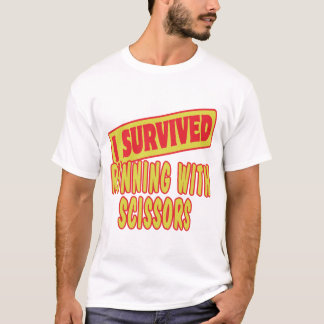 I SURVIVED RUNNING WITH SCISSORS T-Shirt
