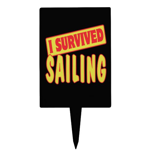I SURVIVED SAILING CAKE PICK