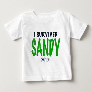 I SURVIVED SANDY 2012, green,Hurricane Sandy gifts Baby T-Shirt