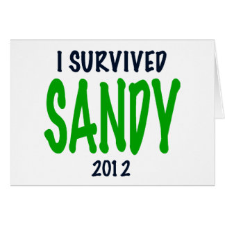 I SURVIVED SANDY 2012, green,Hurricane Sandy gifts Card