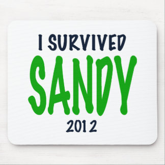 I SURVIVED SANDY 2012, green,Hurricane Sandy gifts Mouse Pad