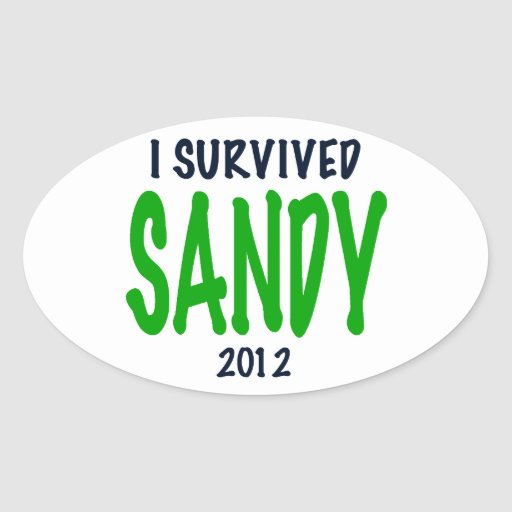 I SURVIVED SANDY 2012, green,Hurricane Sandy gifts Stickers