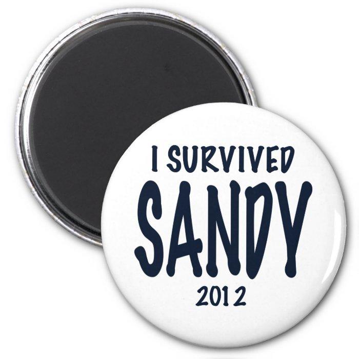I Survived Sandy 2 Inch Round Magnet