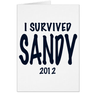 I Survived Sandy Greeting Cards
