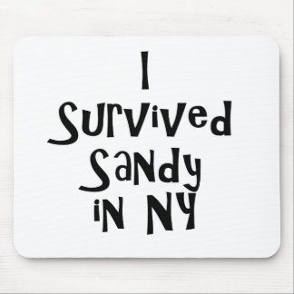 I Survived Sandy in NY.png Mouse Pad