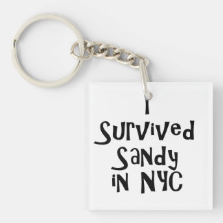 I Survived Sandy in NYC.png Single-Sided Square Acrylic Keychain