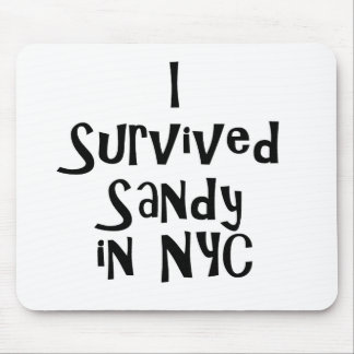 I Survived Sandy in NYC.png Mouse Pad