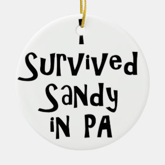 I Survived Sandy in PA.png Double-Sided Ceramic Round Christmas Ornament