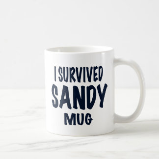 """I SURVIVED SANDY MUG"". Hurricane Sandy gifts Coffee Mug"