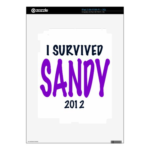 I SURVIVED SANDY, Purple, Sandy Survivor gifts Decals For The iPad 2